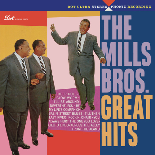 Great Hits von The Mills Brothers