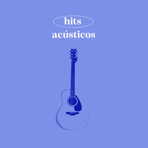 Hits Acusticos de Various Artists