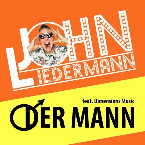 Der Mann by John Liedermann
