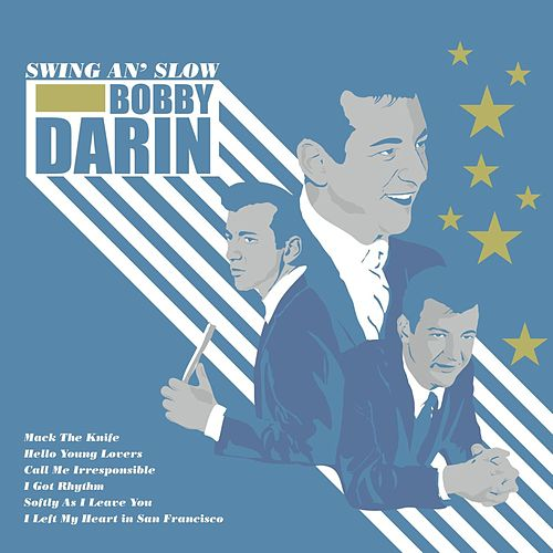 Swing An' Slow by Bobby Darin