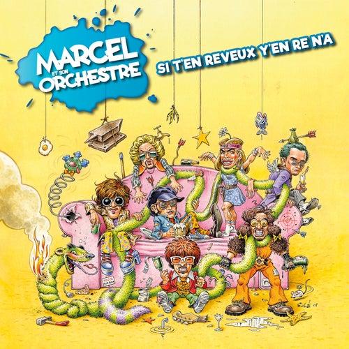 Si t'en reveux, y'en re n'a (Remastered 2021) von Marcel et son Orchestre