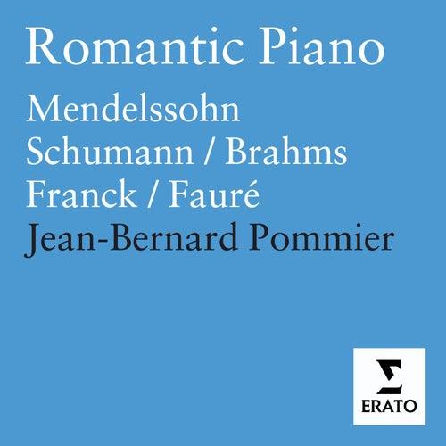 Mendelssohn/Schumann/Brahms/Franck/Fauré: Piano Works de Jean-Bernard Pommier