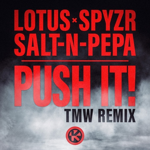 Push It! (TMW Remix) von Lotus
