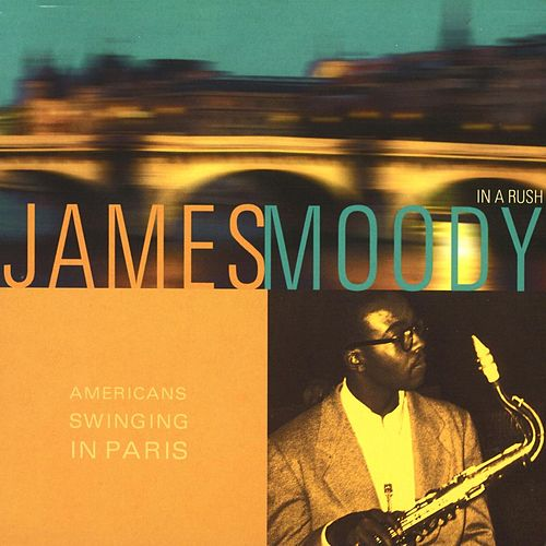 American Swinging In Paris van James Moody