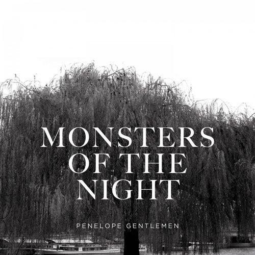 Monsters of the Night di Penelope Gentlemen