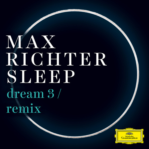 Dream 3 (Remix) by Max Richter