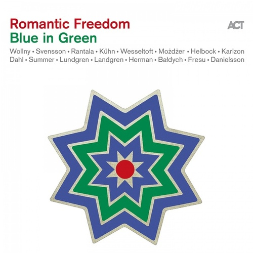 Romantic Freedom - Blue in Green von Various Artists
