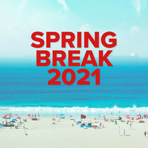 Spring Break 2021 van Various Artists