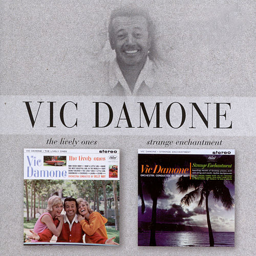 The Lively Ones/Strage Enchantment von Vic Damone