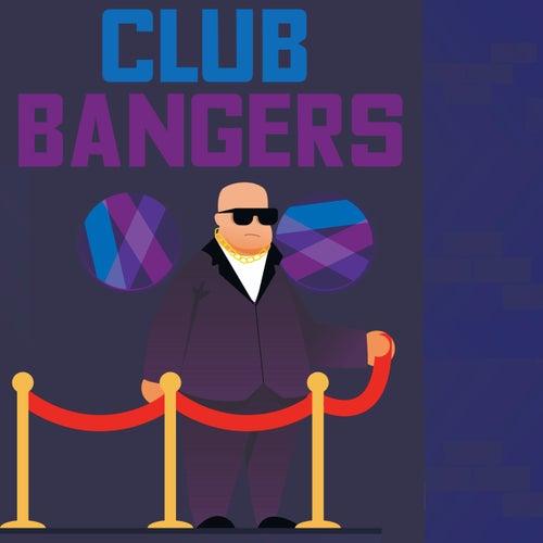 Club Bangers von Various Artists