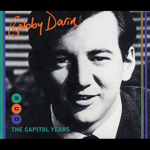 The Capitol Years by Bobby Darin