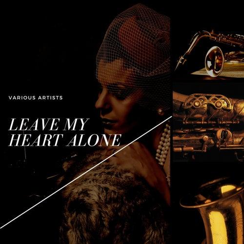 Leave My Heart Alone von Coleman Hawkins