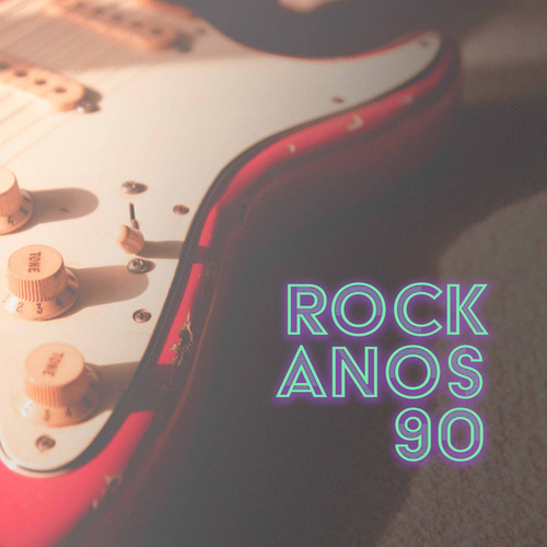Rock dos Anos 90 by Various Artists