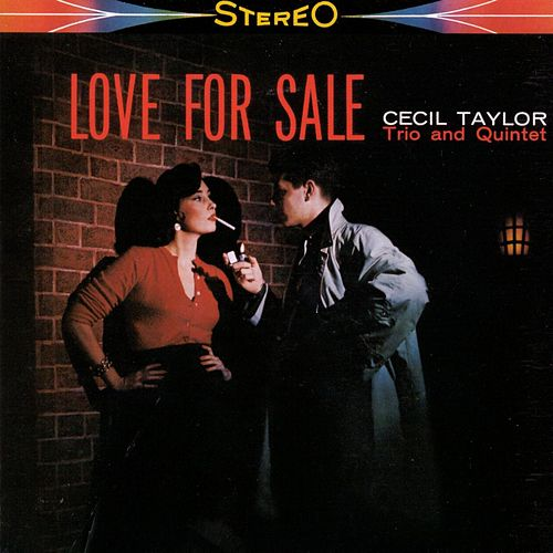 Love For Sale by Cecil Taylor