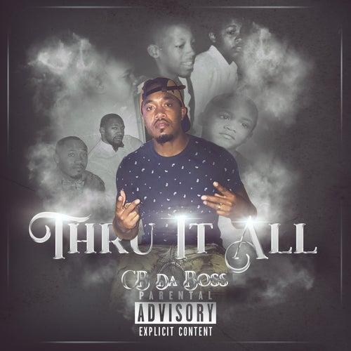 Thru it All by Cb da Boss