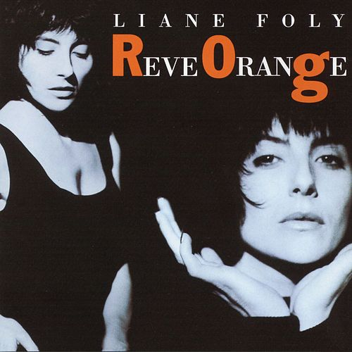 reve orange de Liane Foly