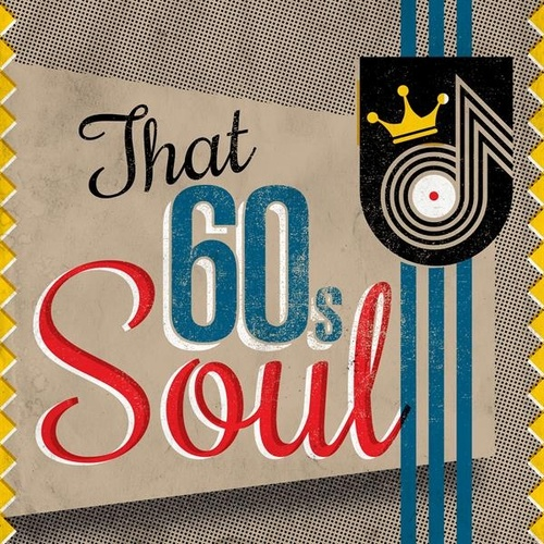 That 60's Soul by Various Artists