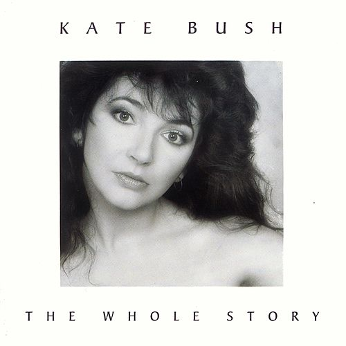 The Whole Story by Kate Bush