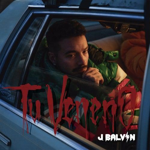 Tu Veneno de J Balvin