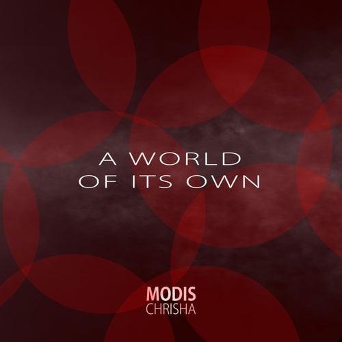 A World of Its Own von Modis Chrisha