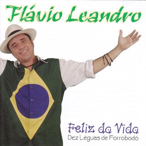 Feliz da Vida de Flavio Leandro