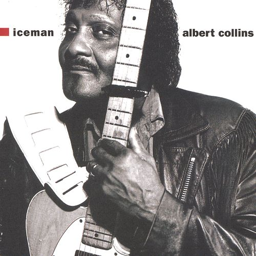 Iceman de Albert Collins