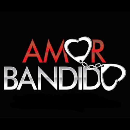 Recaída de Amor Bandido