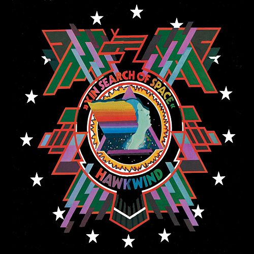 In Search Of Space by Hawkwind