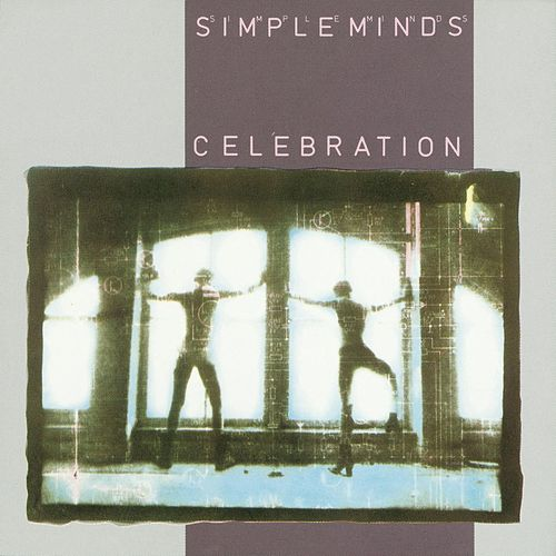 Celebration by Simple Minds