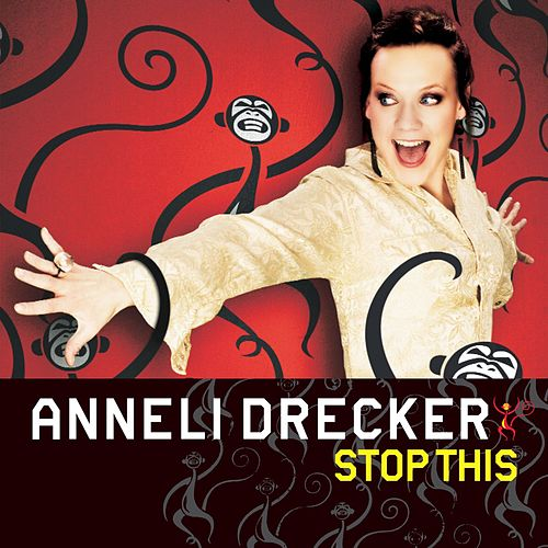 Stop This by Anneli Drecker