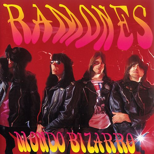 Mondo Bizarro de The Ramones