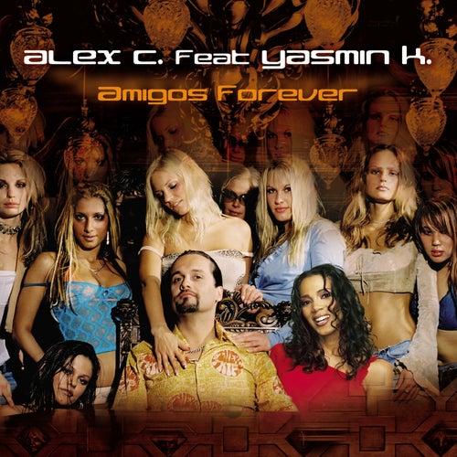 Amigos Forever von Alex C.