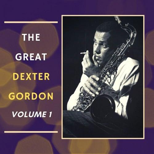 The Great Dexter Gordon, Vol. 1 de Dexter Gordon