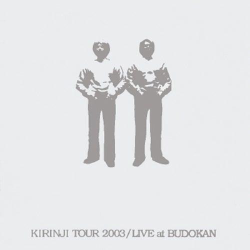 Kirinji Tour 2003 / Live At Budokan (Live) by Kirinji