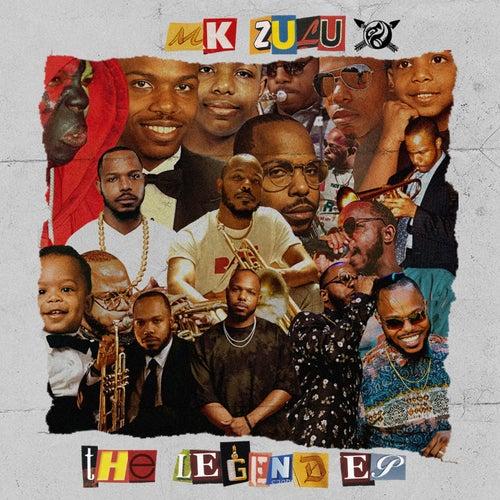 The Legend EP by MK Zulu