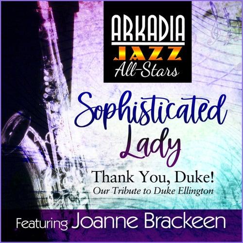 Sophisticated Lady (feat. Joanne Brackeen) by Arkadia Jazz All-Stars