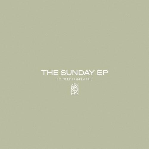 The Sunday EP de Needtobreathe