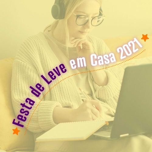 Festa em Casa Leve 2021 by Various Artists