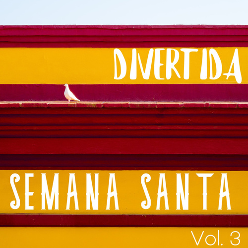 Divertida Semana Santa Vol. 3 by Various Artists