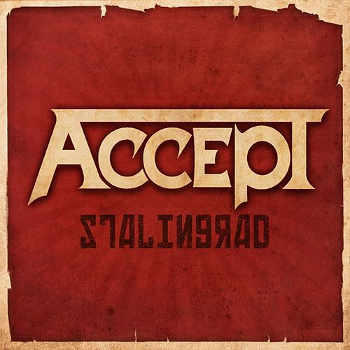 Stalingrad by Accept