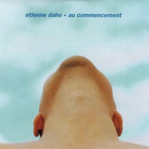 Au Commencement de Etienne Daho