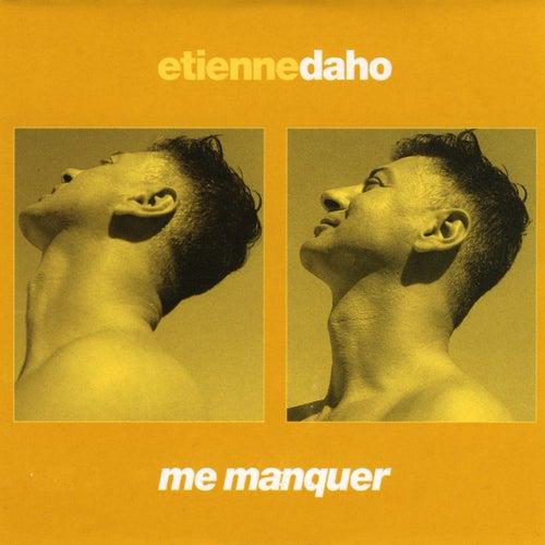 Me Manquer de Etienne Daho
