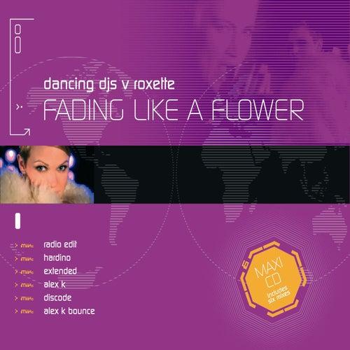 Fading Like A Flower de Dancing DJs