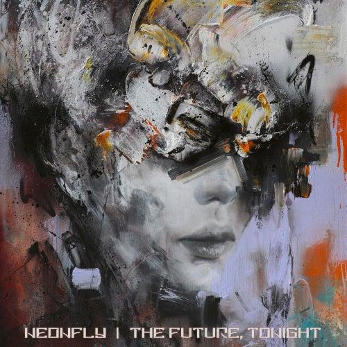 The Future, Tonight von Neonfly