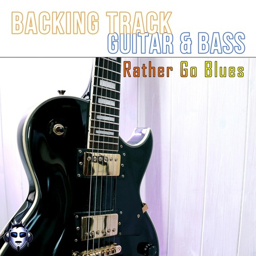 Rather Go Blues Top One Guitar Backing Track E fra Top One Backing Tracks