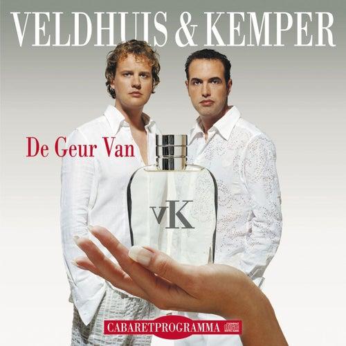 De Geur Van ... van Veldhuis & Kemper