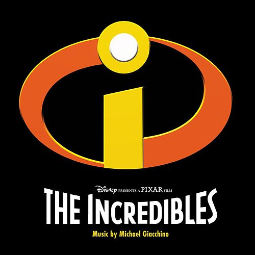 The Incredibles Original Soundtrack by Michael Giacchino