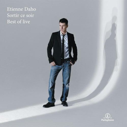 Sortir ce soir - Best of Live de Etienne Daho