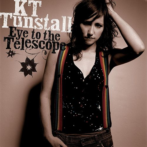 Eye To The Telescope von KT Tunstall