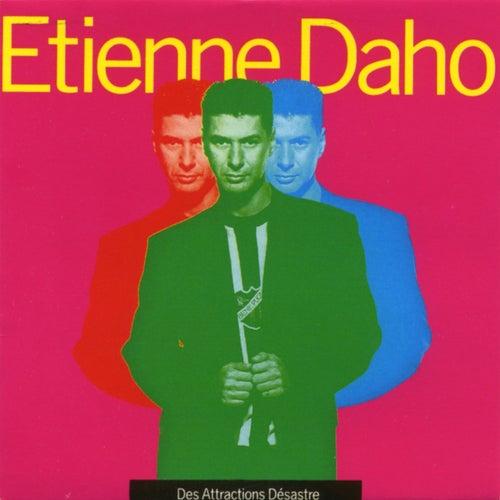 Des Attractions Désastre de Etienne Daho